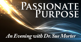 GET TICKETS NOW - An Uplifting Evening with Dr. Sue Morter