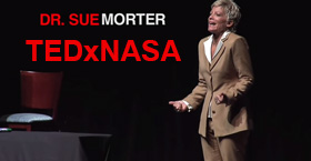 Watch Dr. Sue at TEDxNASA