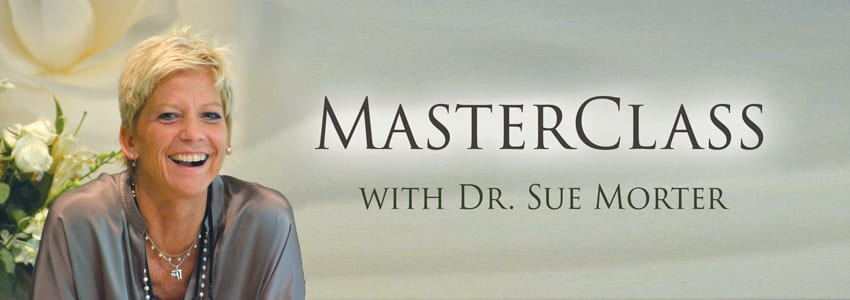 MasterClass with Dr. Sue Morter
