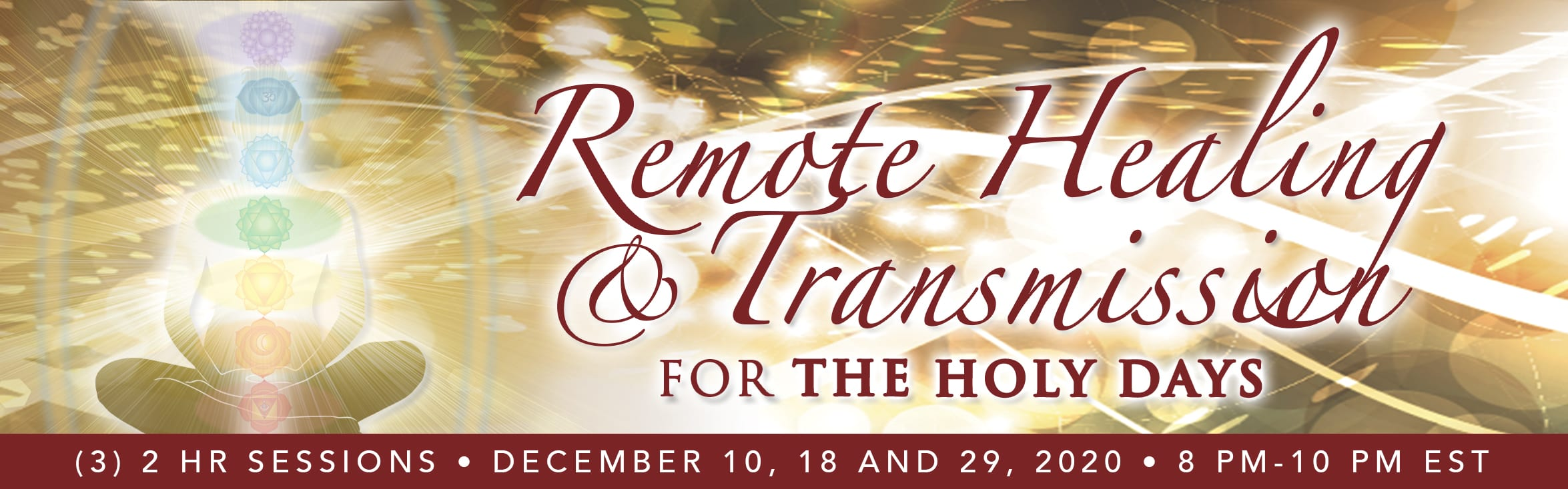 Remote Healing and Transmission for The Holy Days banner